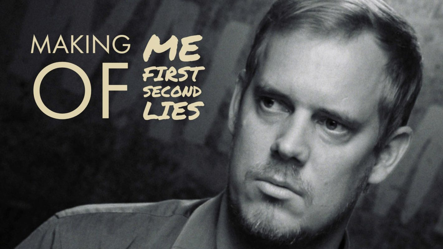 "So entstand ""Me first – second lies"""